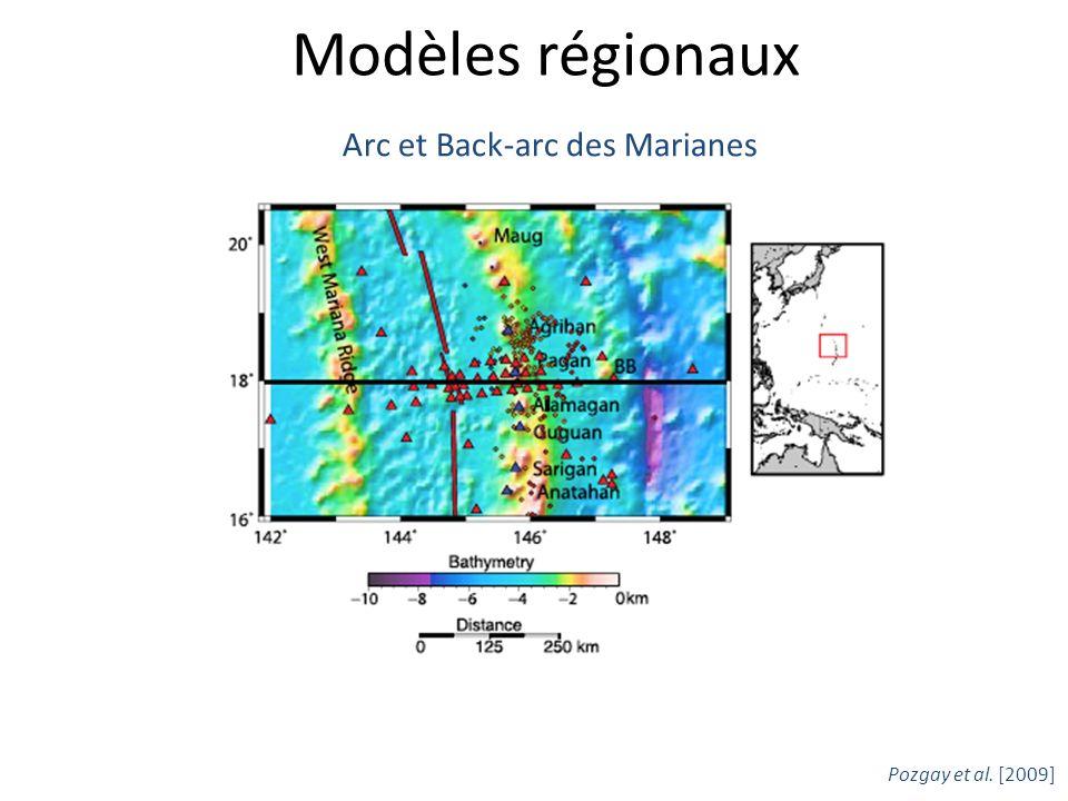 Modèles régionaux Arc et Back-arc des Marianes Pozgay et al. [2009]